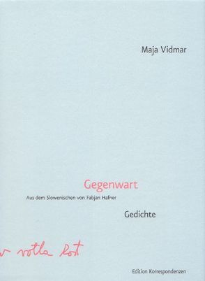 Gegenwart von Hafner,  Fabjan, Vidmar,  Maja