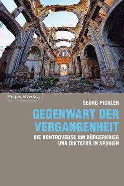 Gegenwart der Vergangenheit von Pichler,  Georg