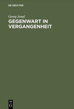 Gegenwart in Vergangenheit von Haarländer,  Stephanie, Jenal,  Georg