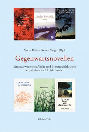 Gegenwartsnovellen von Kiefer,  Sascha, Mergen,  Torsten