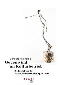 Gegenwind im Kulturbetrieb von Karabelnik,  Marianne