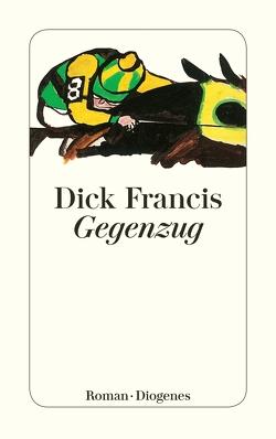 Gegenzug von Francis,  Dick, Krutzsch,  Malte
