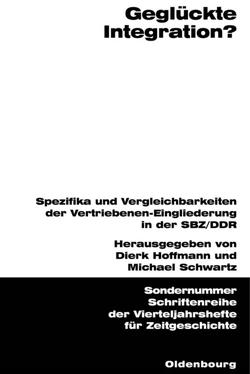 Geglückte Integration? von Hoffmann,  Dierk, Schwartz,  Michael