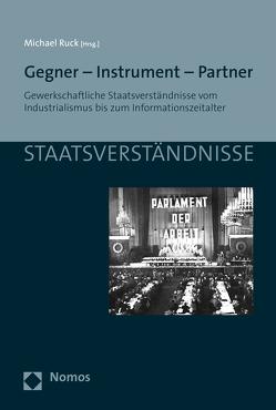 Gegner – Instrument – Partner von Ruck,  Michael