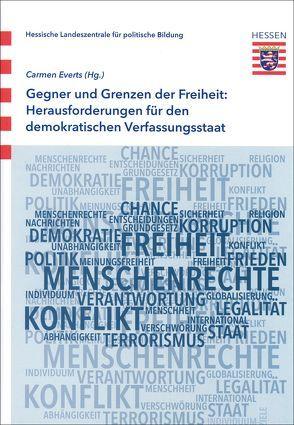 Gegner und Grenzen der Freiheit: Herausforderung für den demokratischen Verfassungsstaat von Everts,  Carmen