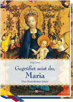 Gegrüßet seist du, Maria von Jütten,  Helga