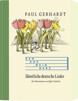 Geh aus mein Herz von Gerhardt,  Paul, Herfurth,  Egert, Mager,  Inge