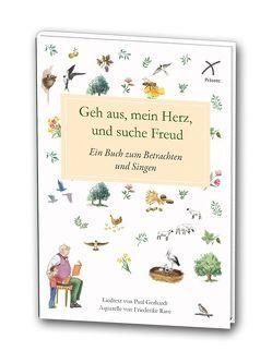 Geh aus, mein Herz, und suche Freud von Gerhardt,  Paul, Rave,  Friederike