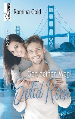 Geh deinen Weg – Solid Rock von Gold,  Romina