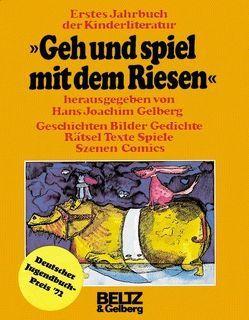 Geh und spiel mit dem Riesen von Gelberg,  Hans-Joachim