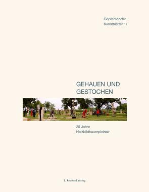 Gehauen und gestochen von Lichtenstein,  Günter, Peschel,  Klaus, Ramelow,  Bodo, Schönhoff,  Peter, Stoll,  Alexander, Zwarg,  Matthias