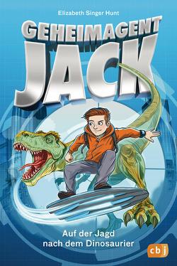 Geheimagent Jack – Auf der Jagd nach dem Dinosaurier von Grubing,  Timo, Margineanu,  Sandra, Singer Hunt,  Elizabeth