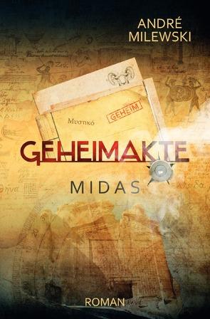 Geheimakte / Geheimakte Midas von Milewski,  André