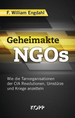 Geheimakte NGOs von Engdahl,  F. William