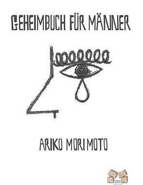Geheimbuch für Männer von Morimoto,  Ariko