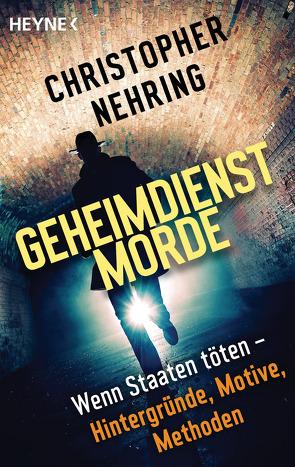 Geheimdienstmorde von Nehring,  Christopher