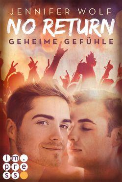 No Return 1: Geheime Gefühle von Wolf,  Jennifer