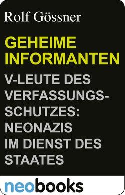 Geheime Informanten von Gössner,  Rolf