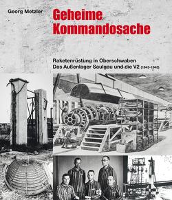 Geheime Kommandosache von Metzler,  Georg