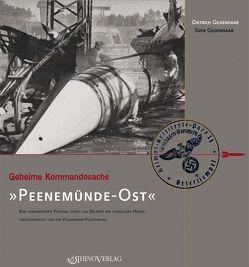 Geheime Kommandosache: Peenemünde-Ost von Gildenhaar,  Dietrich
