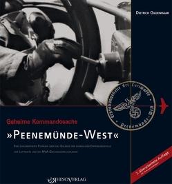 Geheime Kommandosache: Peenemünde-West von Gildenhaar,  Dietrich