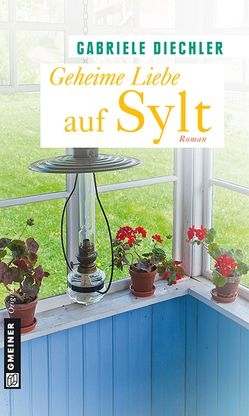 Geheime Liebe auf Sylt von Diechler,  Gabriele