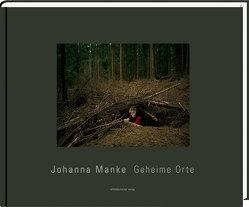 Geheime Orte von Manke,  Johanna