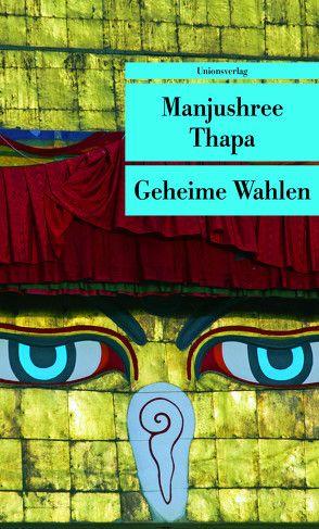 Geheime Wahlen von Thapa,  Manjushree, Thapa,  Philipp P