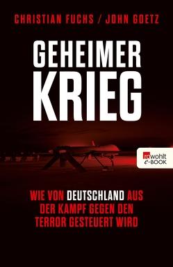 Geheimer Krieg von Fuchs,  Christian, Goetz,  John