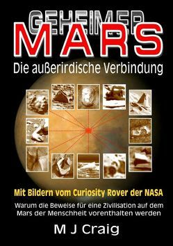 Geheimer Mars: Die außerirdische Verbindung von CRAIG,  MICHAEL J