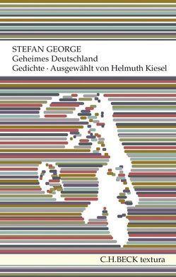 Geheimes Deutschland von George,  Stefan, Kiesel,  Helmuth