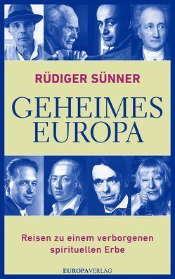 Geheimes Europa von Sünner,  Rüdiger