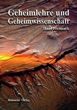 Geheimlehre und Geheimwissenschaft von Freimark,  Hans