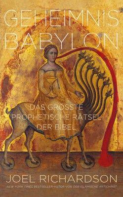 Geheimnis Babylon von Richardson,  Joel