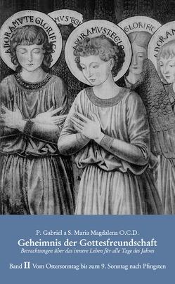 Geheimnis der Gottesfreundschaft, Band II von P. Gabriel a S. Maria Magdalena O.C.D.