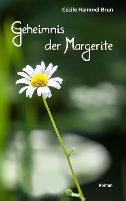 Geheimnis der Margerite von Hammel-Brun,  Cécile