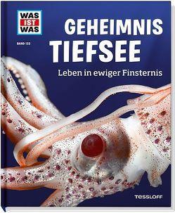 WAS IST WAS Band 133 Geheimnis Tiefsee. Leben in ewiger Finsternis von Baur,  Manfred