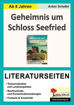 Geheimnis um Schloss Seefried – Literaturseiten von Schaller,  Anton