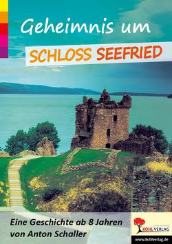 Geheimnis um Schloss Seefried von Schaller,  Anton