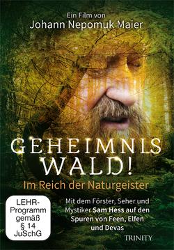 Geheimnis Wald! – Im Reich der Naturgeister (DVD) von Maier,  Johann Nepomuk, Maier,  Nepomuk