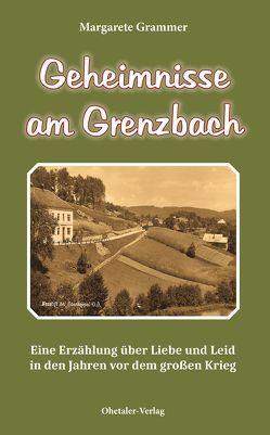 Geheimnisse am Grenzbach von Grammer,  Margarete