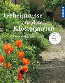 Geheimnisse aus dem Klostergarten von Weinrich OSB,  Christa