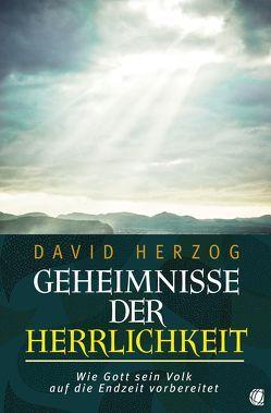 Geheimnisse der Herrlichkeit von Herzog,  David