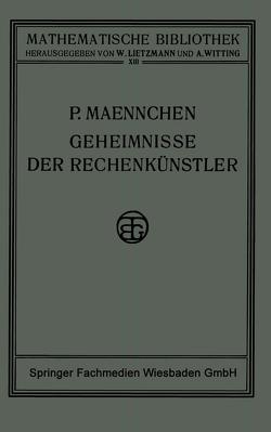 Geheimnisse der Rechenkünstler von Maennchen,  Philipp