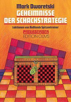 Geheimnisse der Schachstrategie von Dworetski,  Mark, Glowatzky,  Tihomir