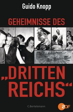 """Geheimnisse des """"Dritten Reichs"""" von Knopp,  Guido"""