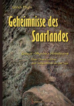 Geheimnisse des Saarlandes von Magin,  Ulrich