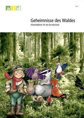 Geheimnisse des Waldes – Arbeitsblätter für die Grundschule von Steinert,  Kristina, Stockmann,  Alexander