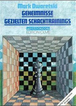 Geheimnisse gezielten Schachtrainings von Dworetski,  Mark, Neat,  Ken, Teschner,  Rudolf