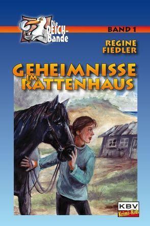 Geheimnisse im Rattenhaus von Fiedler,  Regine